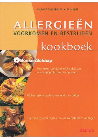 Allergieen voorkomen en bestrijden kookboek