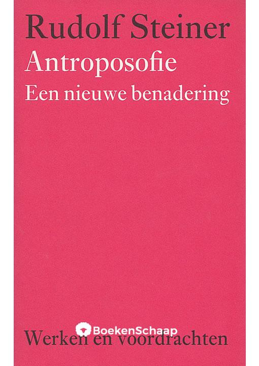 Antroposofie Een nieuwe benadering