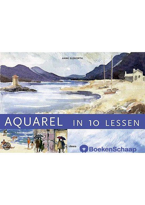 Aquarel in 10 lessen