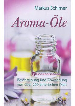 Aroma-Ole - Markus Schirner