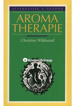 Aromatherapie - Christine Wildwood