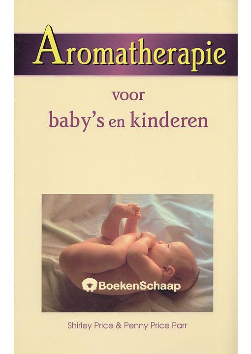 Aromatherapie voor baby s en kinderen