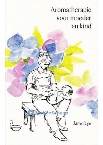 Aromatherapie boeken boekenschaap for Moeders en zonen psychologie