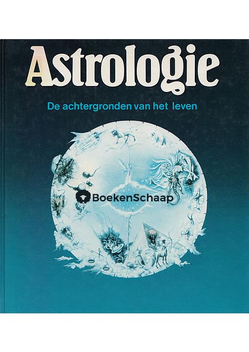Astrologie De achtergronden van het leven