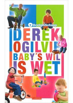 Baby's wil is wet