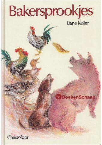 Bakersprookjes - Liane Keller
