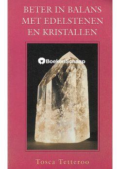 Beter in balans met edelstenen en kristallen