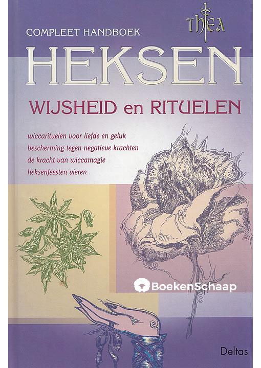 Compleet handboek Heksen Wijsheid en Rituelen