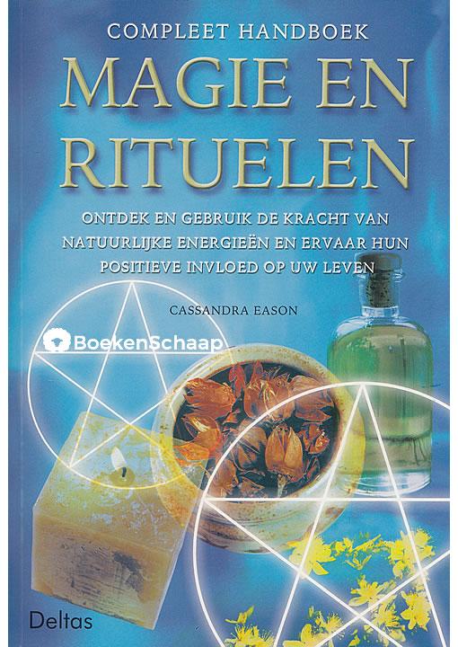 Compleet handboek Magie en rituelen