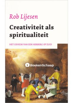 Creativiteit als spiritualiteit