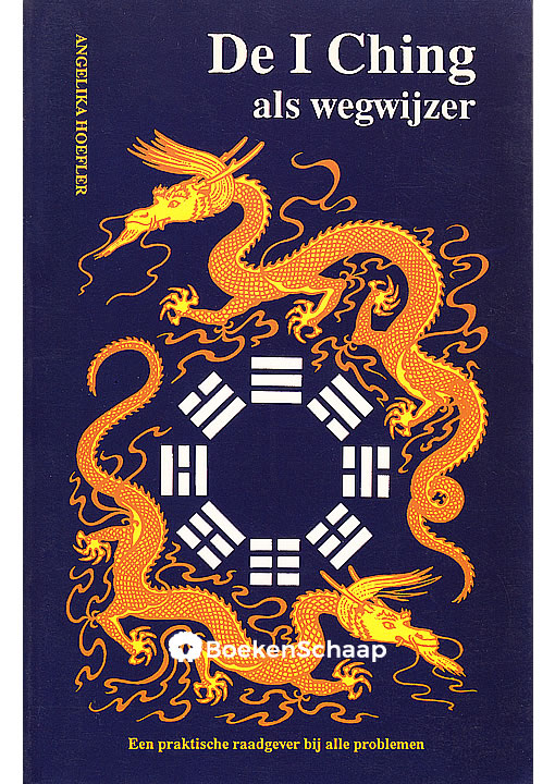 De I Ching als wegwijzer