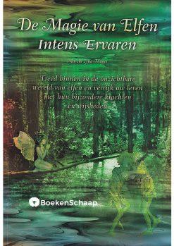 De Magie van Elfen intens ervaren