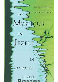 de mysticus in jezelf