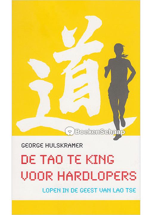 De Tao Te King voor hardlopers