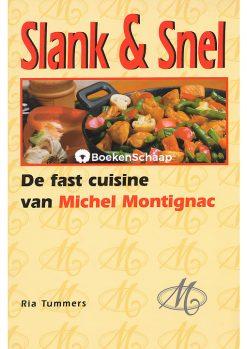De fast cuisine van Michel Montignac