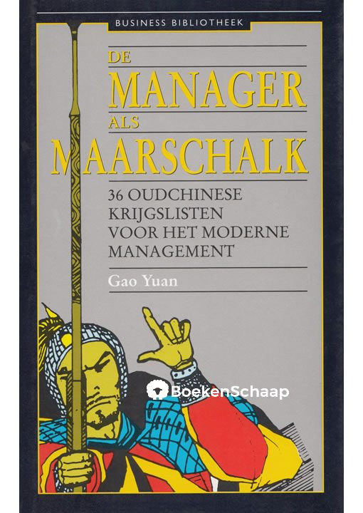 De manager als maarschalk