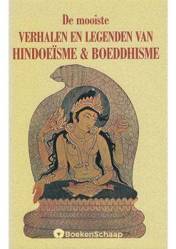 De mooiste verhalen en legenden van Hindoeisme en Boeddhisme
