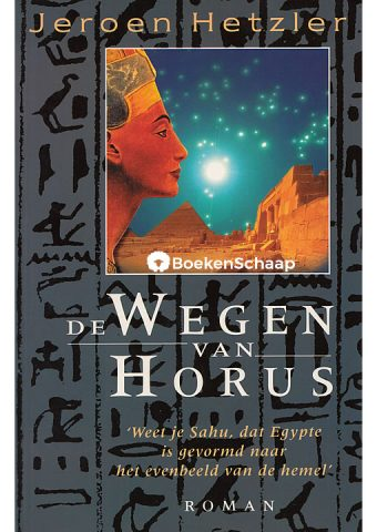 De wegen van Horus