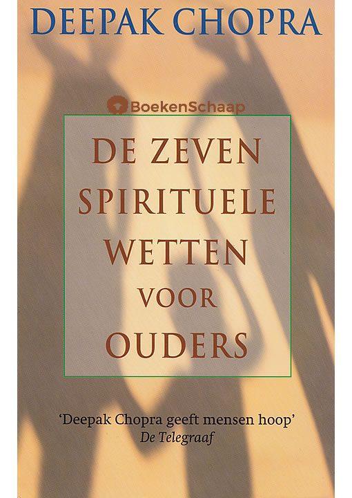 De zeven spirituele wetten voor ouders