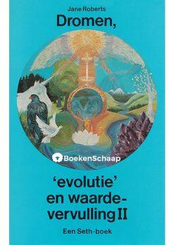 dromen evolutie en waardevervulling ii
