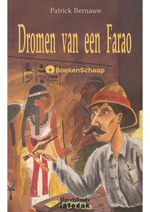 Dromen van een Farao