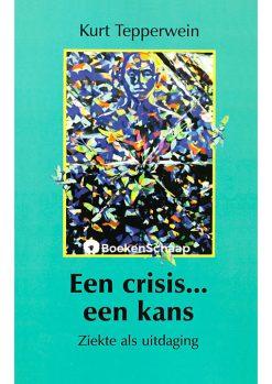 Een crisis Een kans