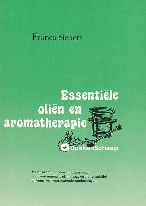 Essentiele olien en aromatherapie