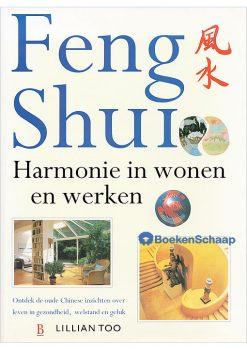 Feng Shui Harmonie in wonen en werken