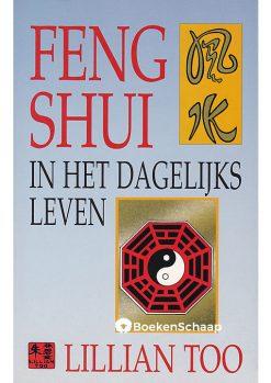 Feng Shui in het dagelijks leven