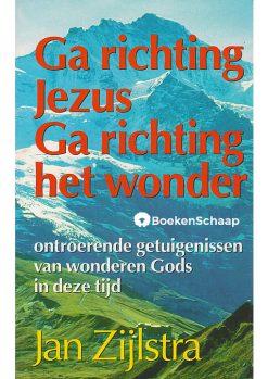 Ga richting Jezus Ga richting het wonder