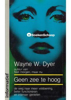 Geen zee te hoog – Wayne Dyer