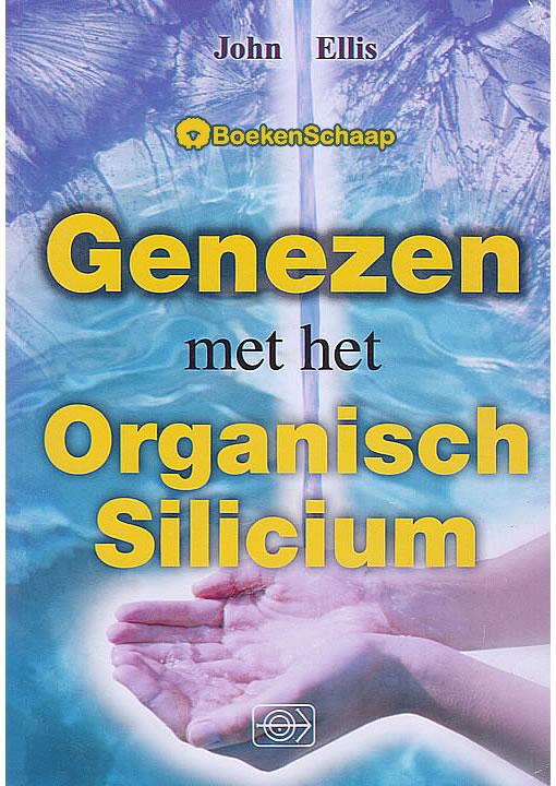 Genezen met Organisch Silicium