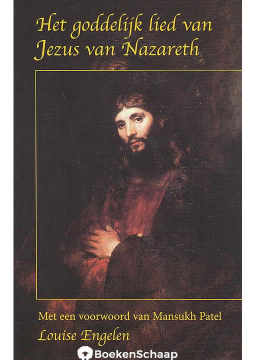 Het Goddelijk lied van Jezus van Nazareth