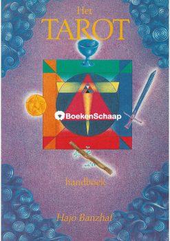 Het Tarot handboek - Hajo Banzhaf
