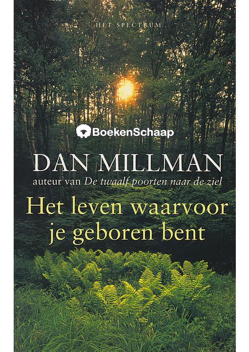 Het leven waarvoor je geboren bent - Dan Millman