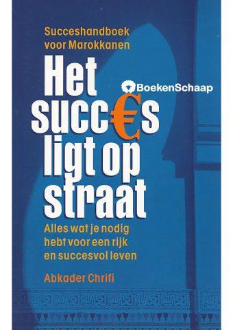 Het succes ligt op straat