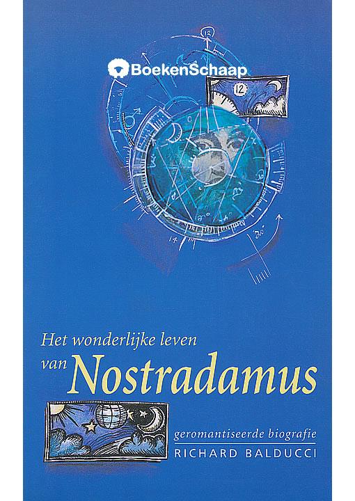 Het wonderlijke leven van Nostradamus