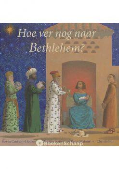 Hoe ver nog naar Bethlehem