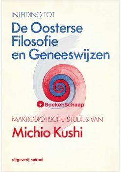 Inleiding tot de Oosterse Filosofie en Geneeswijzen