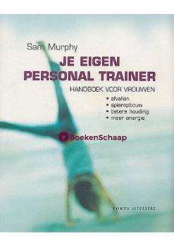 Je eigen personal trainer