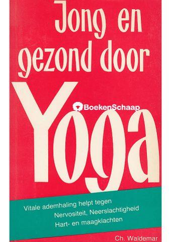 Jong en gezond door Yoga