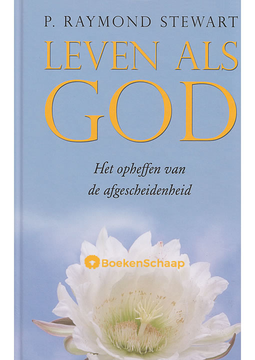 Leven als God