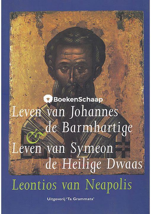 Leven van Johannes de Barmhartige
