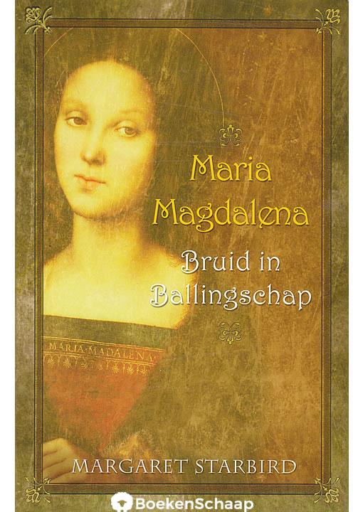 Maria Magdalena Bruid in Ballingschap