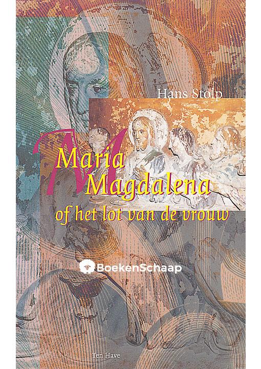 Maria Magdalena - Hans Stolp