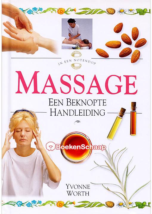 Massage Een beknopte handleiding