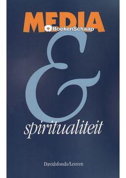 Media en spiritualiteit - Sylvain De Bleeckere