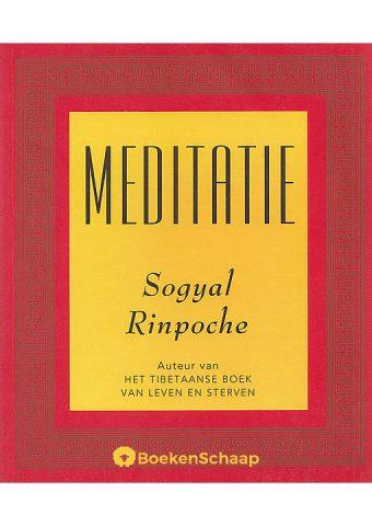 Meditatie - Sogyal Rinpoche