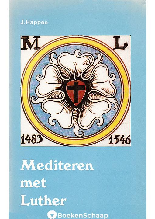 Mediteren met Luther