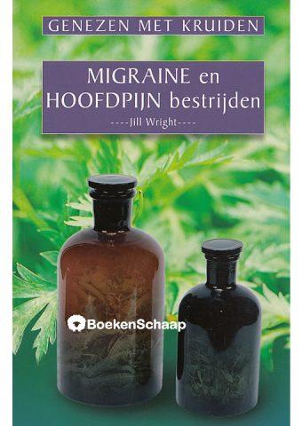 Migraine en hoofdpijn bestrijden